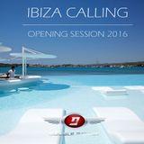 Ibiza Calling - Opening Session 2016