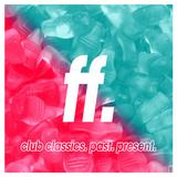 FIGHT THE FUTURE #006 | Fatboy Slim, Sam Feldt, Arno Cost, Kerri Chandler + more!