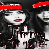 Mr Jimmy H - Love In The Mix Tech House  30 06 2018