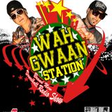 Episode 34 ( Young & Powerfull Vol.1 ) - Wah Gwaan Station