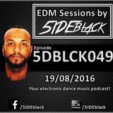 5DBLCK049 - EDM Sessions by 5IDEblack - 19/08/2016