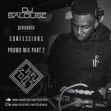 @DJSalouse Presents- Confessions Promo Mix Part 2