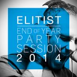 Elitist @ End Of Year PARTY Session 2014