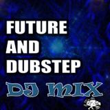 Future N Dubstep Mix