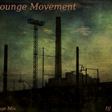 The Lounge Movement - DJ mix