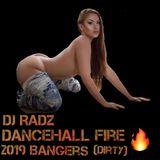 ▶ DJ RADZ DANCEHALL FIRE 2019 BANGERS