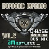 DJ Restlezz - Euphoric Inferno Vol. 2 (Q-Base 2015 Bus Mix)