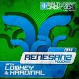 Renesanz Podcast 011 with LowKey & Kardinal