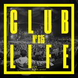 Tiësto & TUJAMO - Club Life 615