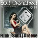 Soul Drenched vol 14 - Funk | Soul | Groove.
