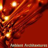 Ambient Architextures