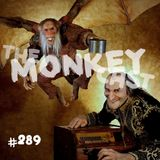 Toadcast #289 - The Monkeycast