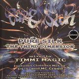 Pure Silk - The Third Dimension [Timmi Magic] - CD 1