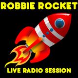 ROBBIE ROCKET LIVE 18TH JULY 2015