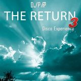 The Return 3 - Disco Experience