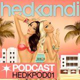 Hed Kandi Podcast - Episode 1 (HEDKPOD01)