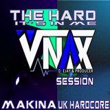 V-NAX- THE HARD IT´S ME SESSION
