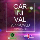 BSC x DJ Karizma - Carnival Approved 2017 Soca Mix