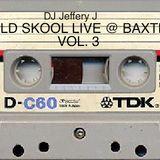Old Skool Live @ Baxter's Vol. 3