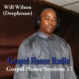 Gospel House Sessions 17 - October 2012 by Will Deephouse Wilson