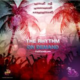 The Rhythm on Demand 2 - the90sradio.com