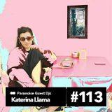 Katerina Llama - Guest Mix #113
