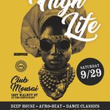 HIGH LIFE party 9-29-2018 - DJ's lil'dave, Shango, and Venus 7