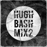 Hugh Bash Mix: 2