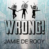 Jamie de Rooy at WRONG! 5 November 2016