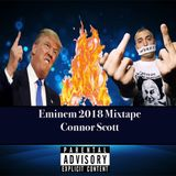 DJ Connor Scott - Eminem 2018 Mixtape