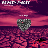 "Ram-Z presents...Broken Pieces vol. 2 ""rage"""