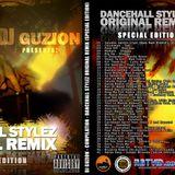Dj Guzion Presenta : Dancehall Stylez Original Remix (Special Edition) COMPILATION