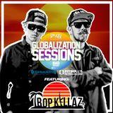 Globalization Sessions (09.04.17) w/ Tropkillaz