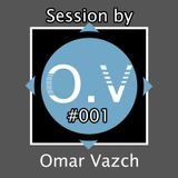 Session by Omar Vazch