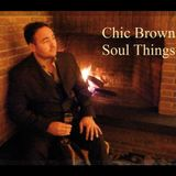 Chic Brown - Soul Things