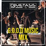 #GOODMusic The Mix | Tweet @DJMETASIS
