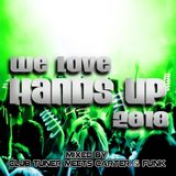 We Love Hands Up 2018 - Mixed by Club Tuner Meets Carter & Funk