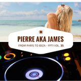 From Paris to Ibiza n°35 - February 15th - Pierre aka James