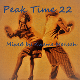 Peak Time Club Mix_22 Mixed By Kwame Mensah