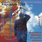 Destination #hardstyle March 2015