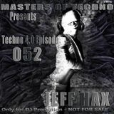 MaSTeRS oF TeCHNo presents Techno 4.0 - Episode 052 by Jeff Hax