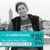 Lauren Vellucci *Detroit* Girls Gone Vinyl Exclusive Mix
