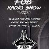 The FOB Radio Show Special Guest Dj OGG 06.10.2017