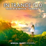 In Trance 010 (Mixed By Eternal Wonder & Atongmu)