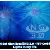 FFP Cwb -  Gian Eros - NG 3.0 Lights in my life
