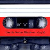 Dazzle Drums Mixshow 12/05/16