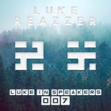 Luke In Speakers 007 (Luke Reazzer Returns)