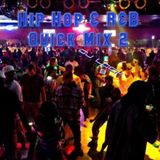 Hip Hop & R&B Quick Mix 2
