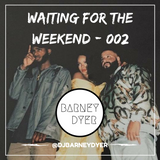 Waiting For The Weekend - 002
