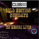 Live @ Club 80 Gold Edition June 14